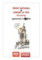 Marine Le Pen et le FN : argumentaire en 8 fiches