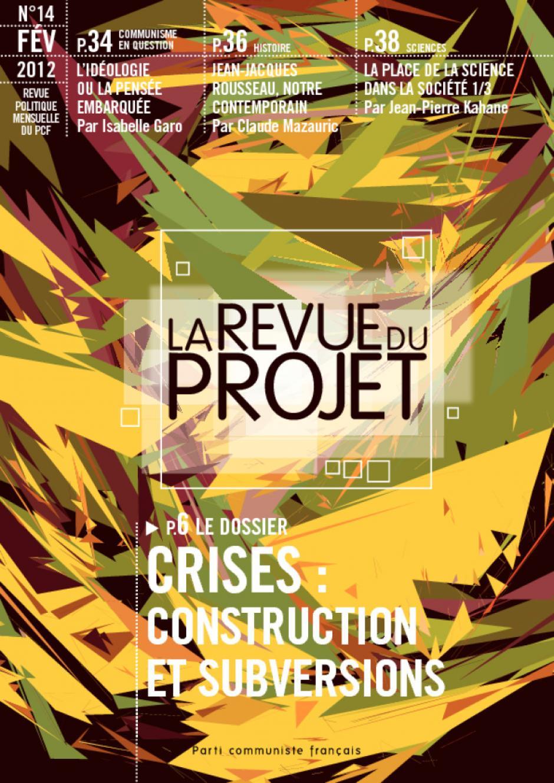 La revue du projet n° 14 : Crises : construction et subversions