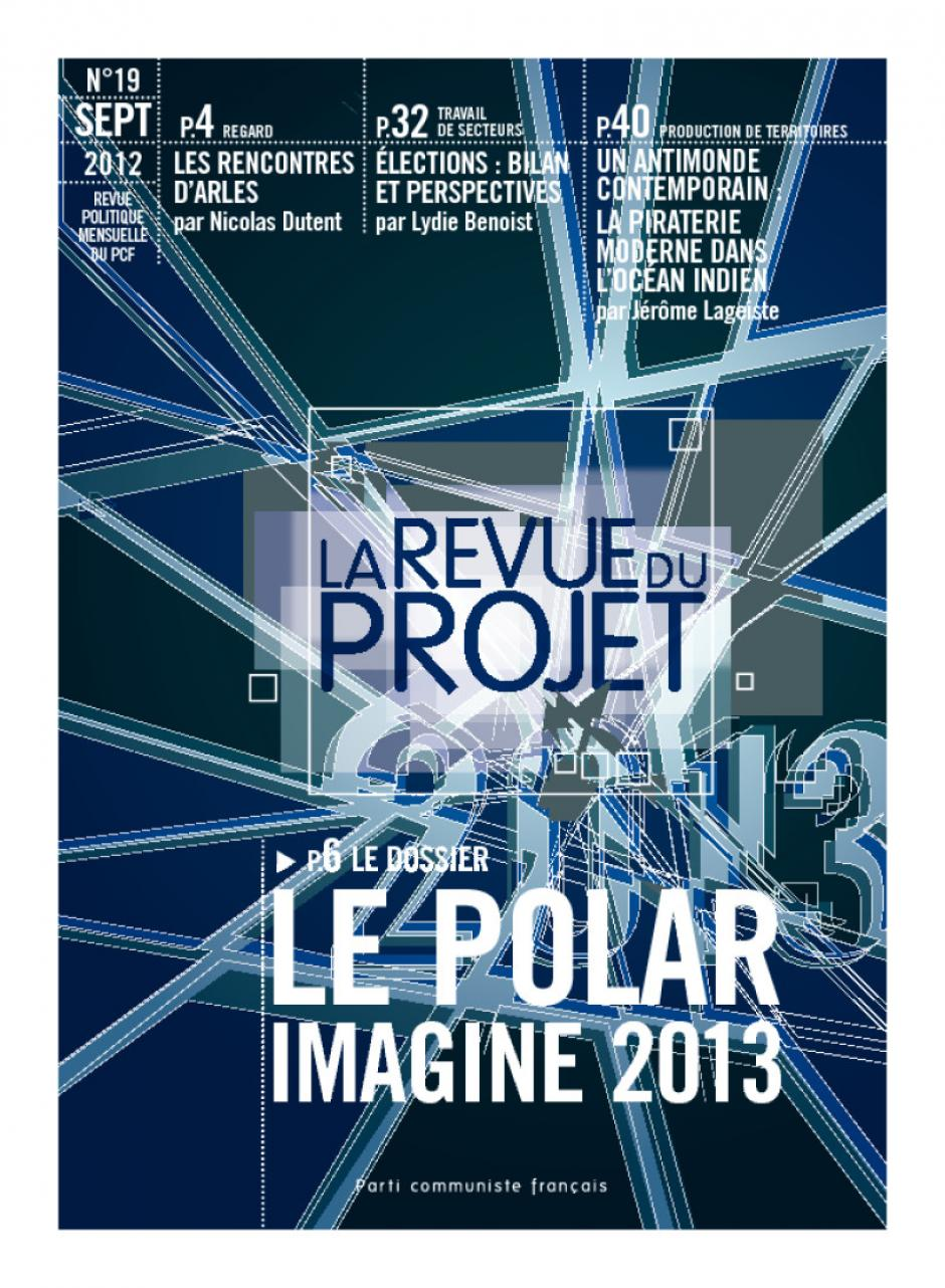La revue du projet n° 19 : LE POLAR ; IMAGINE 2013