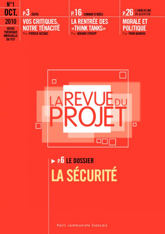 La revue du projet N°1 la sécurité