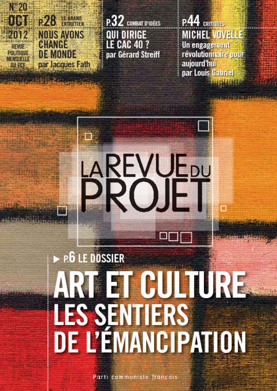 La revue du projet n° 20 : ART ET CULTURE : LES SENTIERS DE L'ÉMANCIPATION