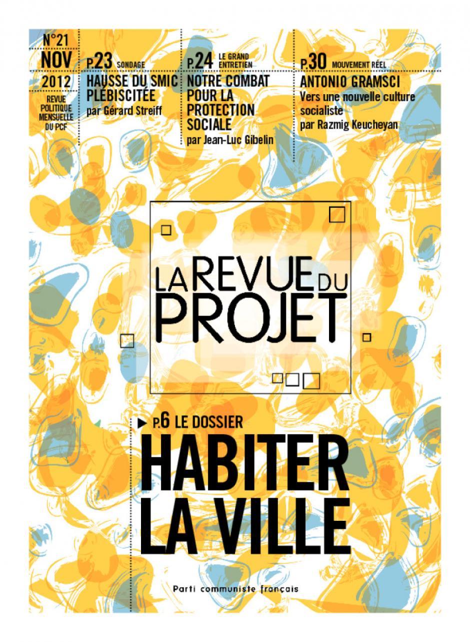 La revue du projet n° 21 : HABITER LA VILLE