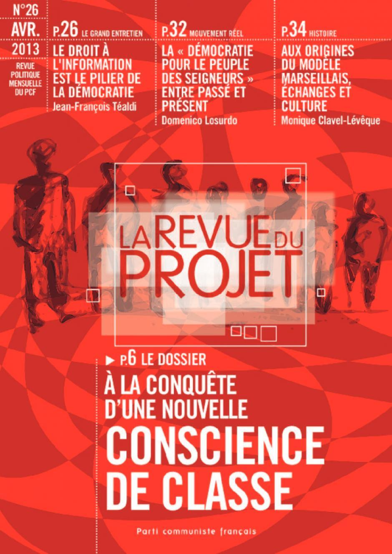 La revue du projet n° 26 : À LA CONQUÊTE D'UNE NOUVELLE CONSCIENCE DE CLASSE