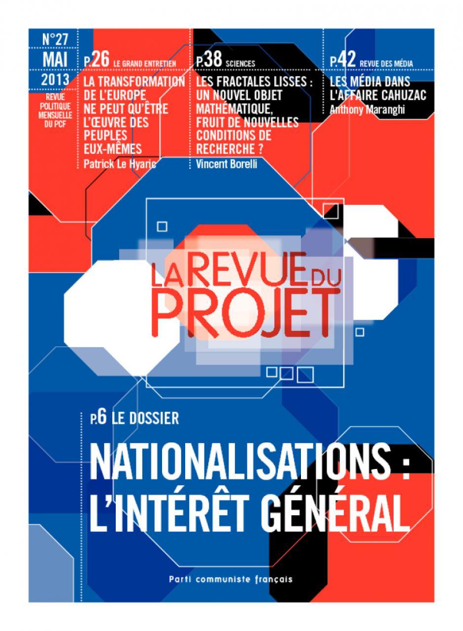 La revue du projet n° 27 : NATIONALISATIONS : L' INTÉRÊT GÉNÉRAL