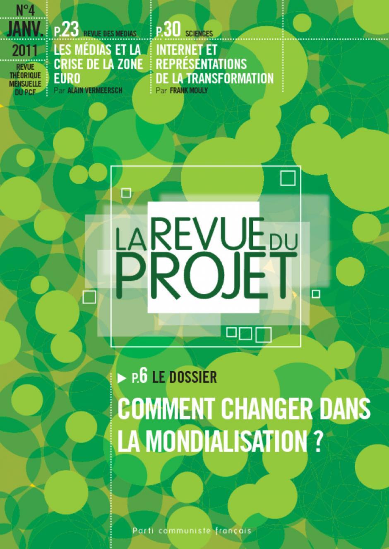 La revue du projet N°4 Comment changer dans la mondialisation ?