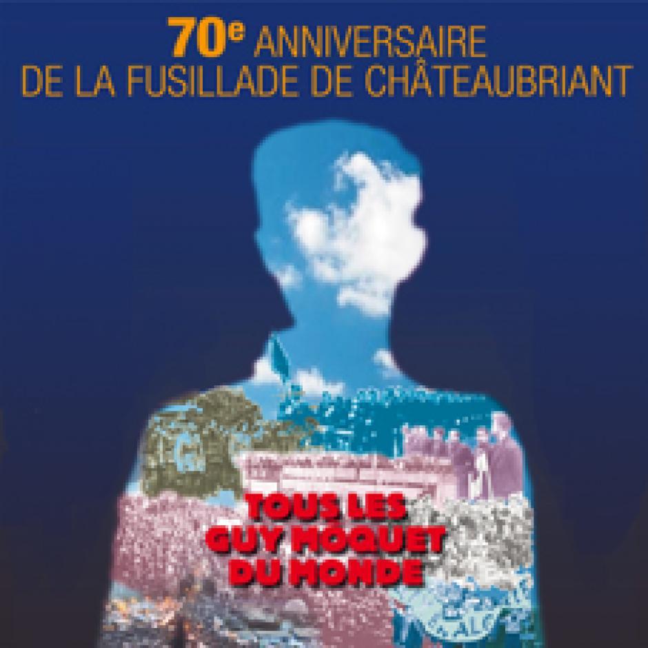 23 Octobre : 70ème anniversaire des fusillades de Châteaubriant