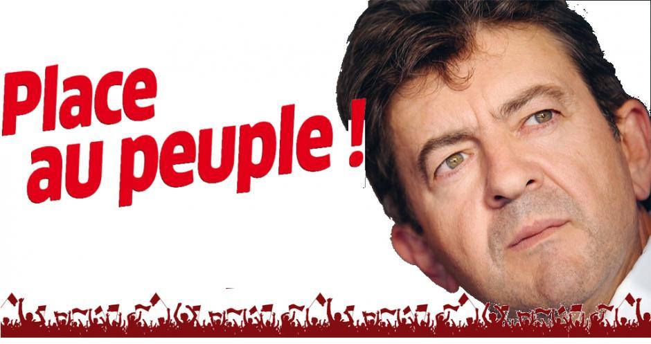 Place au peuple Jean Luc Mélenchon